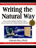 Writing the Natural Way: Turn the Task of Writing Into the Joy of Writing