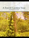 A Forest Garden Year: With Martin Crawford