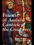 Francis of Assisi's Canticle of the Creatures: A Modern Spiritual Path
