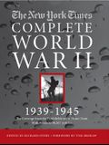 New York Times Complete World War 2: All the Coverage from the Battlefields and the Home Front [With DVD ROM]