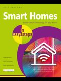 Smart Homes in Easy Steps: Master Smart Technology for Your Home