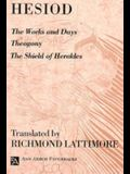 The Works and Days; Theogony; The Shield of Herakles
