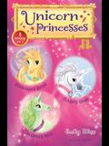 Unicorn Princesses Bind-Up Books 1-3: Sunbeam's Shine, Flash's Dash, and Bloom's Ball
