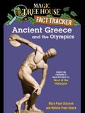 Ancient Greece and the Olympics: A Nonfiction Companion to Magic Tree House #16: Hour of the Olympics