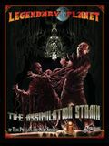 Legendary Planet: The Assimilation Strain (5th Edition)