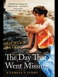 The Day That Went Missing: A Family's Story