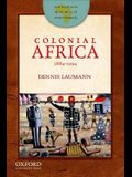 Colonial Africa: 1884-1994
