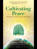 Cultivating Peace: Becoming a 21st Century Peace Ambassador