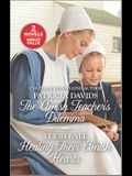 The Amish Teacher's Dilemma and Healing Their Amish Hearts: A 2-In-1 Collection