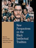 New Perspectives on the Black Intellectual Tradition