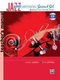 Jazz Philharmonic Second Set Teacher's Manual [With CD (Audio)]