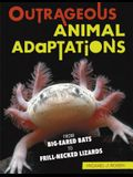 Outrageous Animal Adaptations: From Big-Eared Bats to Frill-Necked Lizards