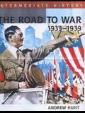The Road to War, 1933-39