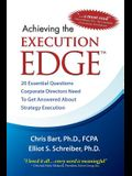 Achieving the Execution Edge: 20 Essential Questions Corporate Directors Need to Get Answered about Strategy Execution