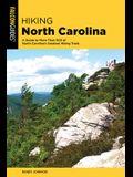 Hiking North Carolina: A Guide to More Than 500 of North Carolina's Greatest Hiking Trails