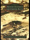 Around Gunnison and Crested Butte