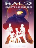 Halo: Battle Born (Battle Born: A Halo Young Adult Novel Series #1), Volume 1