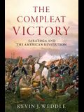 The Compleat Victory: Saratoga and the American Revolution