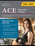ACE Personal Trainer Practice Test: Exam Prep with 450 Practice Questions for the American Council on Exercise CPT Examination