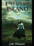 Fire on the Island: Vigilati, Book One