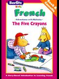 The Five Crayons: With Cassette