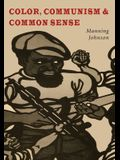 Color, Communism and Common Sense
