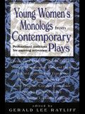 Young Women's Monologues from Contemporary Plays: Professional Auditions for Aspiring Actresses