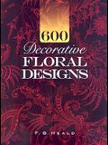 600 Decorative Floral Designs