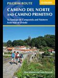 Camino del Norte and Camino Primitivo: To Santiago de Compostela and Finisterre from Irun or Oviedo