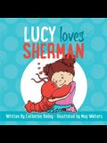 Lucy Loves Sherman