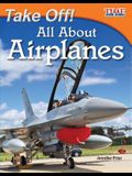 Take Off! All about Airplanes (Fluent)