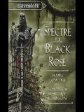 Spectre of the Black Rose