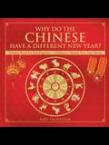 Why Do The Chinese Have A Different New Year? Holiday Book for Kindergarten - Children's Chinese New Year Books