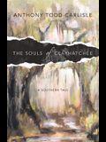 The Souls of Clayhatchee