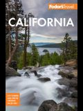 Fodor's California: With the Best Road Trips