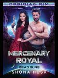 Mercenary Royal: Dead Suns