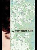 A Scattered Life