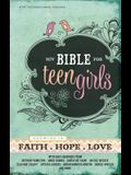 Bible for Teen Girls-NIV: Growing in Faith, Hope, and Love