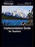 Steck Vaughn Gateways: Implementation Guide for Teachers Level 1a