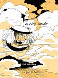 A City Inside: Hardcover Edition