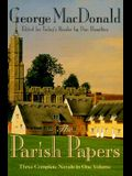 The Parish Papers: Three Complete Novels in One