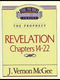 Thru the Bible Vol. 60: The Prophecy (Revelation 14-22), 60