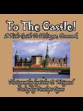 To the Castle! a Kid's Guide to Helsingør, Denmark