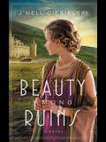 Beauty Among Ruins