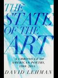 The State of the Art: A Chronicle of American Poetry, 1988-2014