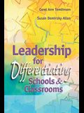 Leadership for Differentiating Schools and Classrooms