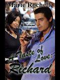 A Taste of Love: Richard