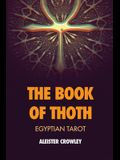 The Book of Thoth: Egyptian Tarot