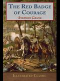 The Red Badge of Courage: Illustrated Classic