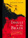 Insult to the Brain, Volume 262